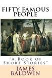 Various Various James Baldwin, - Fifty Famous People [eKönyv: epub,  mobi]