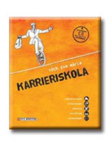TÓTH ÉVA MÁRIA - KARRIERISKOLA CD-VEL  HVG KÖNYVEK