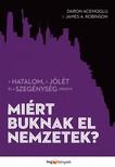 Daron Acemoglu - James A. Robinson - Miért buknak el nemzetek? [eKönyv: epub,  mobi]