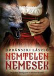 Urbánszki László - Nemtelen nemesek<!--span style='font-size:10px;'>(G)</span-->