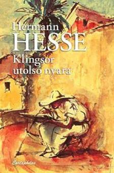Hermann Hesse - Klingsor utolsó nyara
