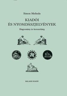 Simon Melinda - Kiadói és nyomdászjelvények - Hagyomány és korszerűség