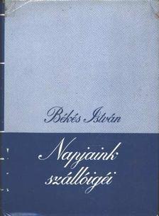 Békés István - Napjaink szállóigéi I-II. [antikvár]