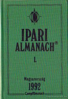 Ipari Almanach I-II. kötet Magyarország 1992. [antikvár]