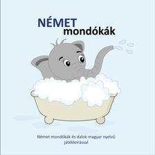Nagy Gabriella - Német mondókák - Német mondókák és dalok magyar nyelvű játékleírással