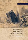 Révész Emese - Kép, sajtó történelem. Illusztrált sajtó Magyarországon 1850-1870 között