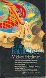 Friedman, Mickey - The Fault Tree [antikvár]