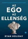 Ryan Holiday - Az ego az ellenség [eKönyv: epub,  mobi]