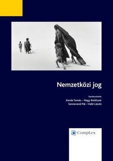 Kende Tamás, Nagy Boldizsár, Sonnevend Pál, Valki László szerk. - Nemzetközi jog [eKönyv: epub, mobi]