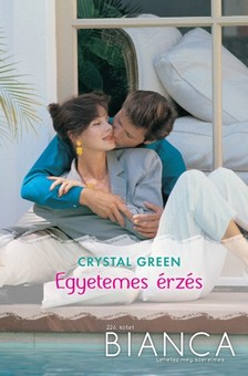 Green Crystal - Bianca 226. (Egyetemes érzés) [eKönyv: epub, mobi]