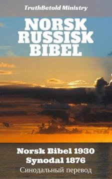 Det Norske Bibelselskap, Joern Andre Halseth, TruthBeTold Ministry - Norsk Russisk Bibel [eKönyv: epub, mobi]