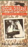 Rudnick, Paul - Social Disease (angol-nyelvű) [antikvár]