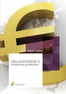 BOGNÁR ZSOLTNÉ - MK-6071-5 VÁLLALKOZÁSOK 2.