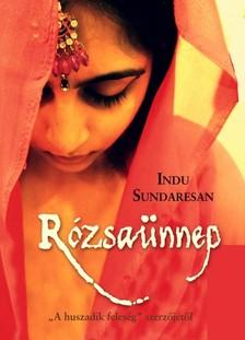 Indu Sundaresan - Rózsaünnep [eKönyv: epub, mobi]