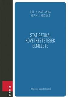 BOLLA Marianna - KRÁMLI András - Statisztikai következtetések elmélete [eKönyv: pdf]