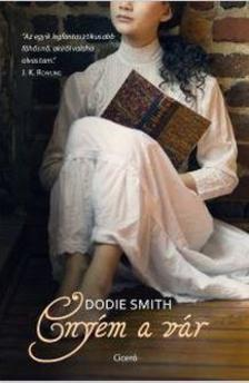 Smith, Dodie - Enyém a vár