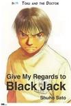 Sato Shuho - Give My Regards to Black Jack - Ep.19 Toku and the Doctor (English version) [eKönyv: epub,  mobi]