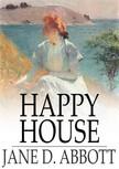 Abbott Jane D. - Happy House [eKönyv: epub,  mobi]