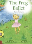 Serres Michelle de - The Frog Ballet [eKönyv: epub,  mobi]