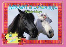 - Mindent a lovakról puzzle-könyv