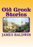 N. C. Wyeth James Baldwin, - Old Greek Stories [eKönyv: epub,  mobi]