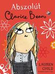 Lauren Child - Abszolút Clarice Bean<!--span style='font-size:10px;'>(G)</span-->