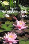 Holnap Magazin írói és költői - HOLNAP ANTOLÓGIA 2009. - TAVASZ-NYÁR
