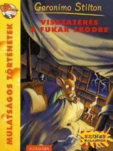 Geronimo Stilton - Visszatérés a Fukar erődbe