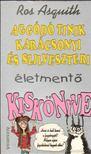 ASQUITH, ROS - Aggódó tinik karácsonyi és szilveszteri életmentő kiskönyve [antikvár]