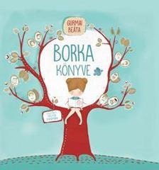 Gurmai Beáta - Borka könyve
