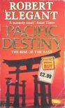 Elegant, Robert - Pacific Destiny [antikvár]