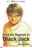 Sato Shuho - Give My Regards to Black Jack - Ep.20 Work As A Local (English version) [eKönyv: epub,  mobi]