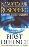 Rosenberg, Nancy Taylor - First Offence [antikvár]