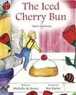 Serres Michelle de - The Iced Cherry Bun [eKönyv: epub, mobi]