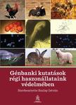 Szalay István - Génbanki kutatások régi haszonállataink védelmében