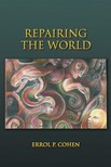 Cohen Errol P. - Repairing the World [eKönyv: epub,  mobi]
