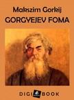 MAKSZIM GORKIJ - Gorgyejev Foma [eKönyv: epub,  mobi]