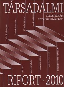 KOLOSI TAMÁS, TÓTH ISTVÁN GYÖR - Társadalmi riport 2010.