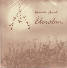 Ismerős Arcok - ÉBERÁLOM CD