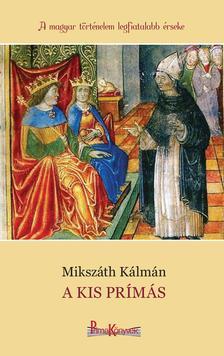 MIKSZÁTH KÁLMÁN - A kis prímás