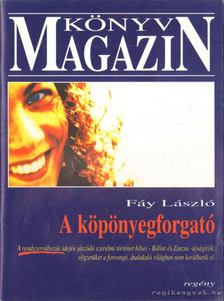 Fáy László - A köpönyegforgató [antikvár]