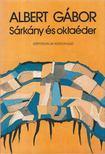 ALBERT GÁBOR - Sárkány és oktaéder [antikvár]