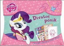 - My Little Pony - Divatos pónik - Kreatív divattervező könyv