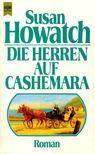 Howatch, Susan - Die Herren auf Cashemara [antikvár]