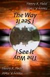 Field Henry - The Way I see It [eKönyv: epub,  mobi]