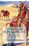 James Baldwin G. A. Harker, - Stories of Don Quixote - Written Anew for Children [eKönyv: epub,  mobi]