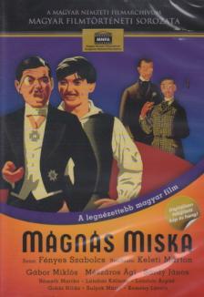 Keleti Márton - MÁGNÁS MISKA