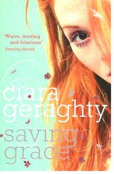 GERAGHTY, CIARA - Saving Grace [antikvár]
