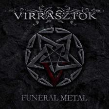 - Virrasztók:Funeral Metal  DIGI CD