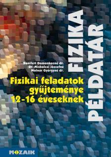 - MS-2201 FIZIKAI FELADATOK GYŰJTEMÉNYE 12-16 ÉVESEKNEK